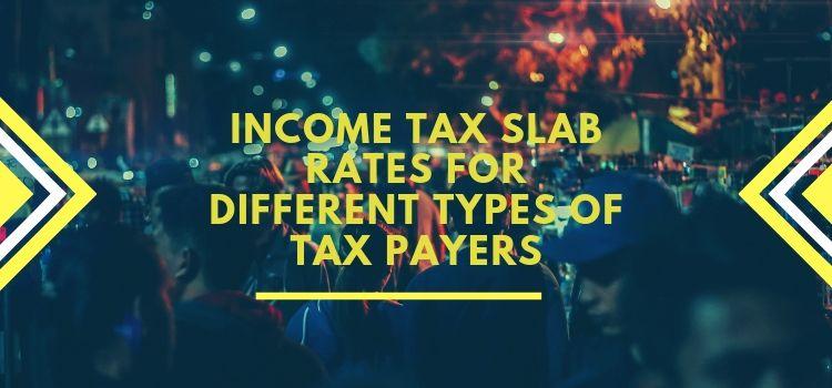 Income Tax Slab Rates